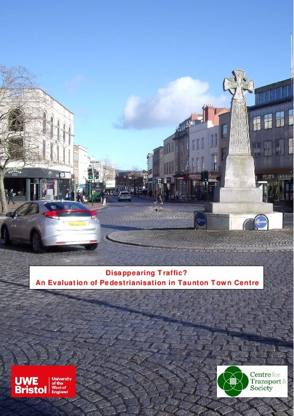 Disappearing Traffic? An Evaluation of Pedestrianisation in Taunton Town Centre Thumbnail