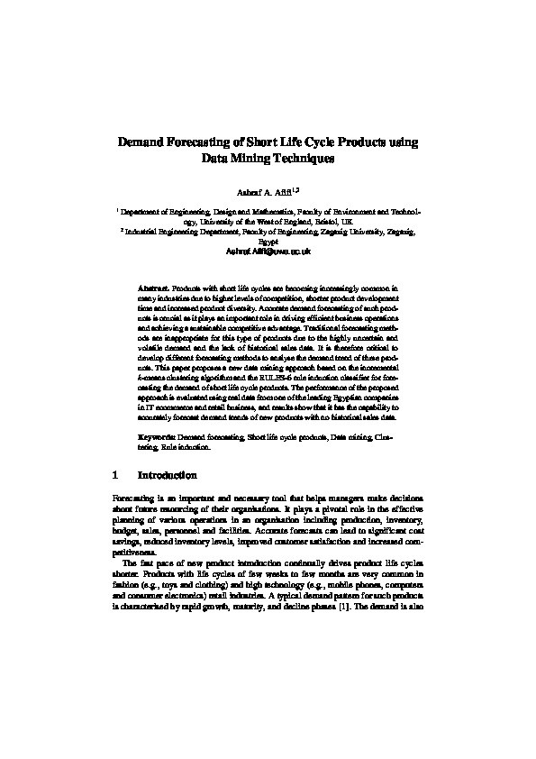 Demand forecasting of short life cycle products using data mining techniques Thumbnail