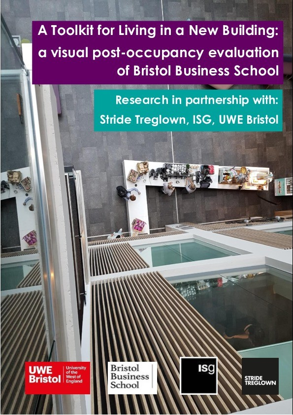 A toolkit for living in a new building: A visual post occupancy evaluation of Bristol Business School Thumbnail