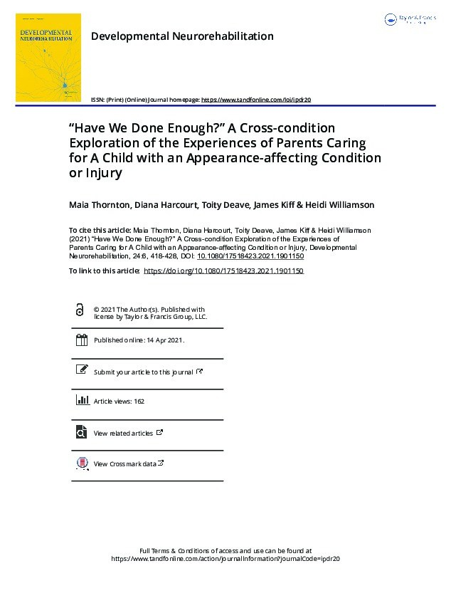 """""""Have we done enough?"""" A cross-condition exploration of the experiences of parents caring for a child with an appearance-affecting condition or injury Thumbnail"""