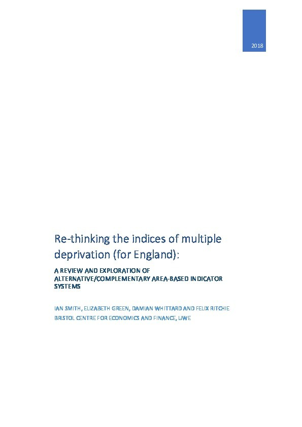 Re-thinking the indices of multiple deprivation (for England): A review and exploration of alternative/complementary area-based indicator systems Thumbnail